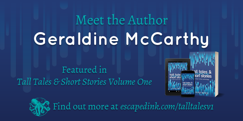 Meet Tall Tales & Short Stories Volume One Author: Geraldine McCarthy