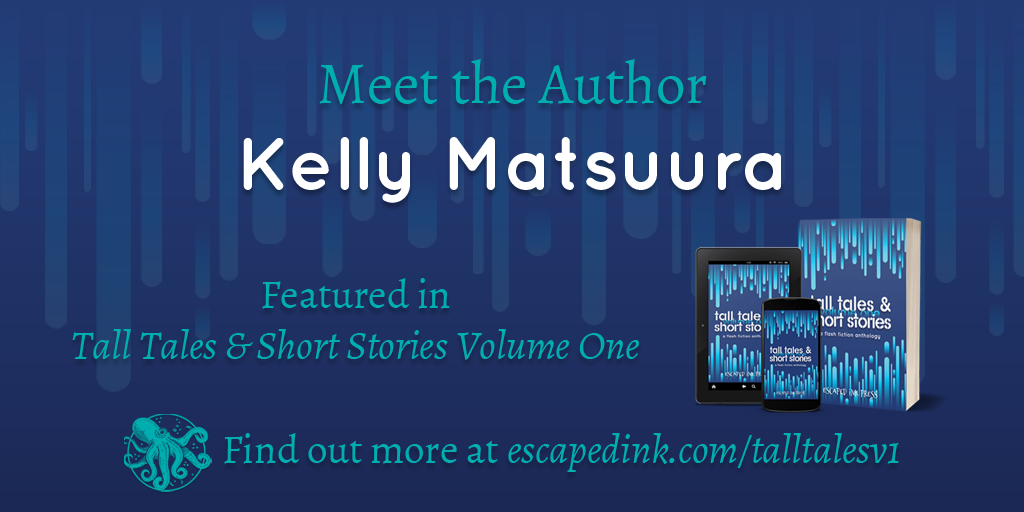 Meet Tall Tales & Short Stories Volume One Author: Kelly Matsuura