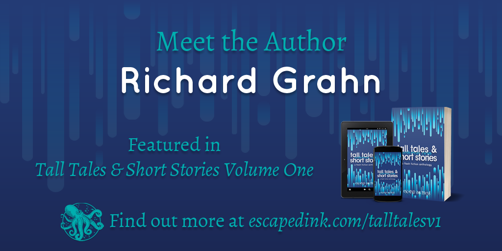 Meet Tall Tales & Short Stories Volume One Author: Richard Grahn