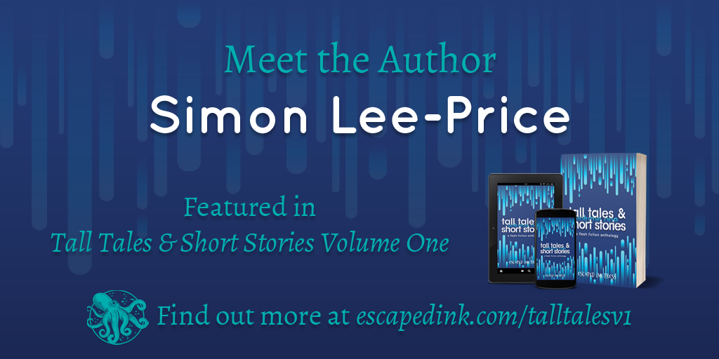 Meet Tall Tales & Short Stories Volume One Author: Simon Lee-Price