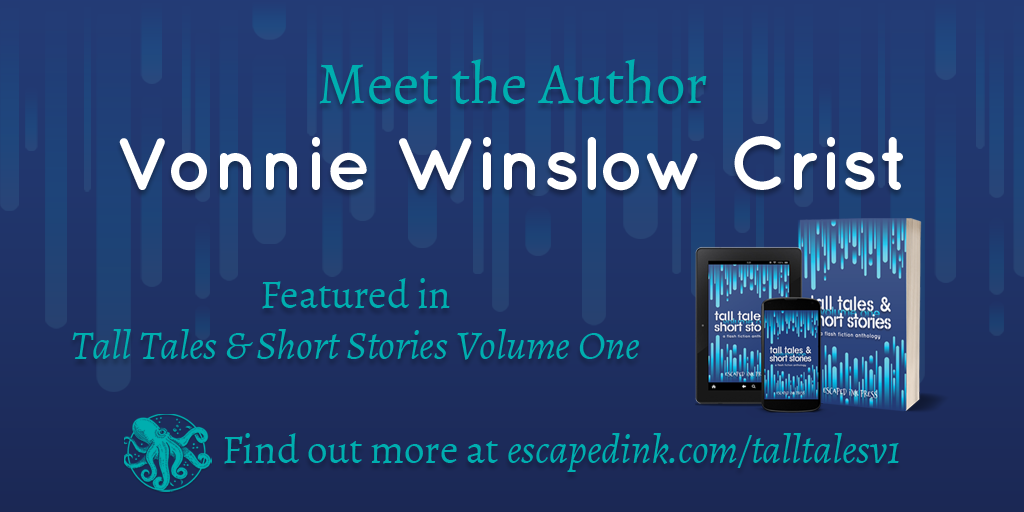 Meet Tall Tales & Short Stories Volume One Author: Vonnie Winslow Crist